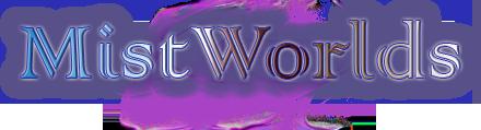 Mistworlds